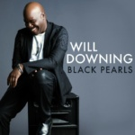 Cover : Will Downing- Black Pearls